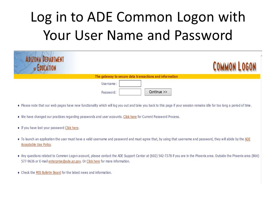 Log in to ADE Common Logon with Your User Name and Password