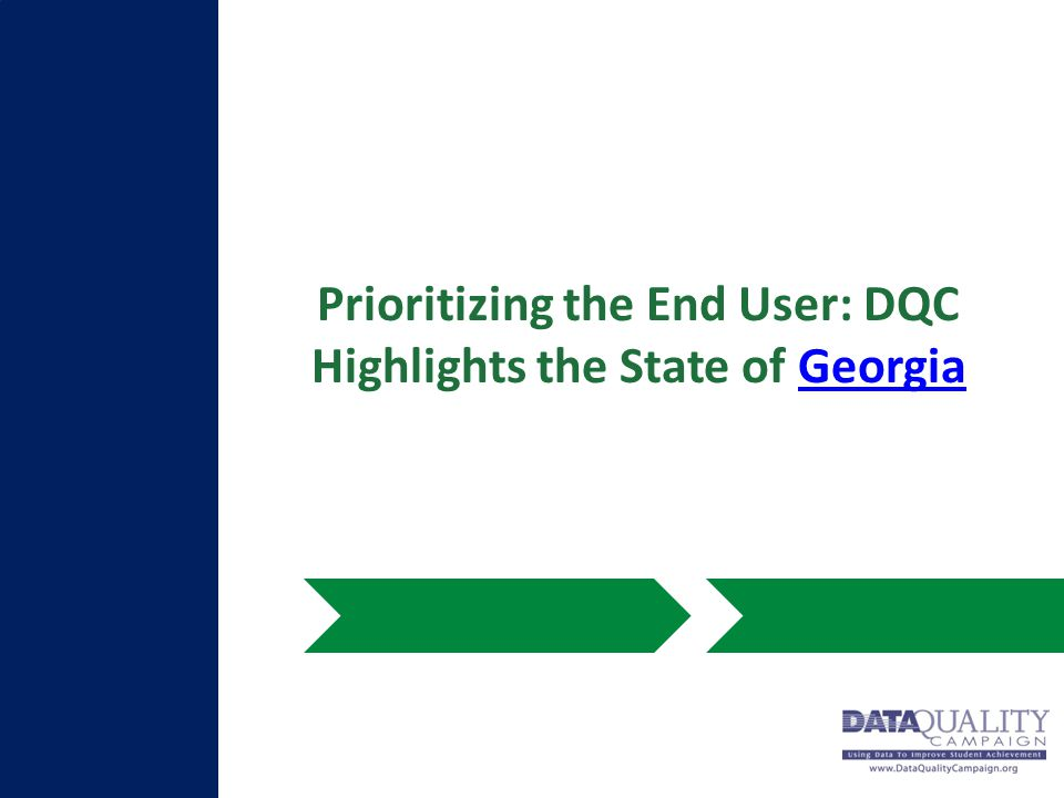 Prioritizing the End User: DQC Highlights the State of GeorgiaGeorgia