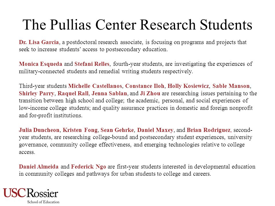 The Pullias Center Research Students Dr.