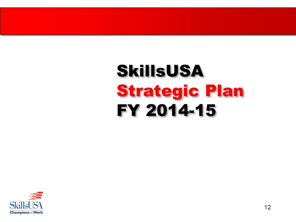 12 SkillsUSA Strategic Plan FY 2014-15