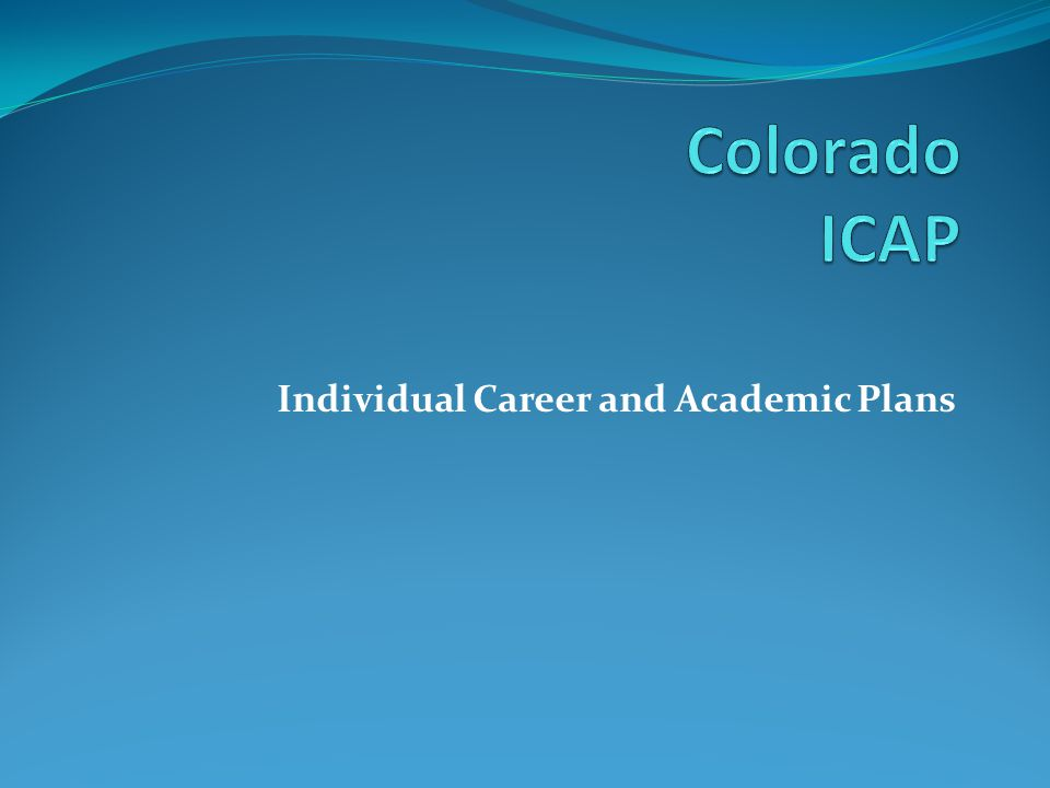 Individual Career and Academic Plans