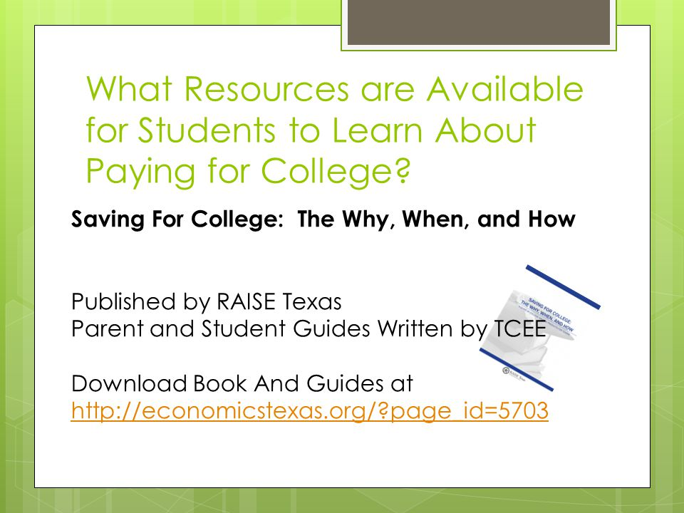 What Resources are Available for Students to Learn About Paying for College.