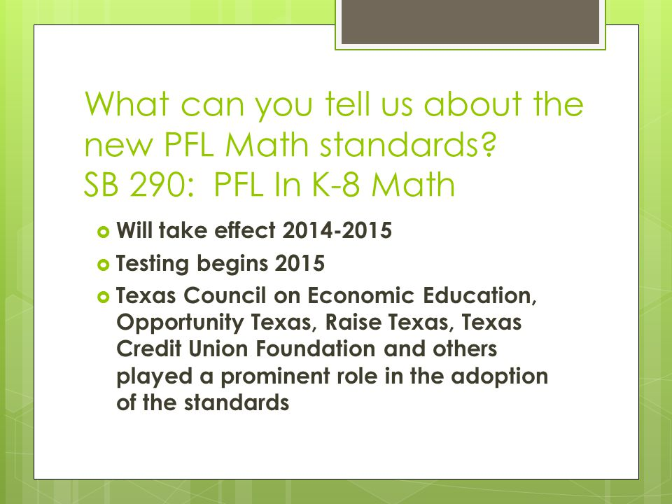 What can you tell us about the new PFL Math standards.