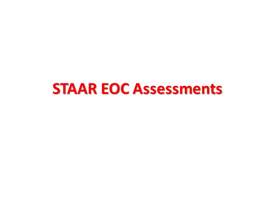 STAAR EOC Assessments