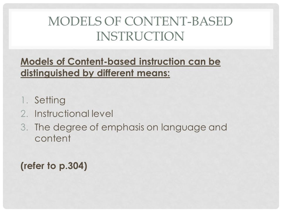 RATIONALE Theoretical foundation of Content based instruction: Krashen's comprehensible input (p.304) i+1 What is comprehensible input? Studies from C