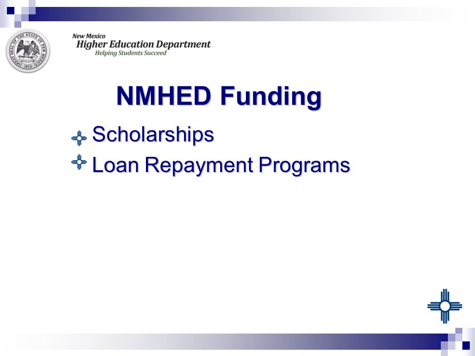 NMHED Funding  Scholarships  Loan Repayment Programs