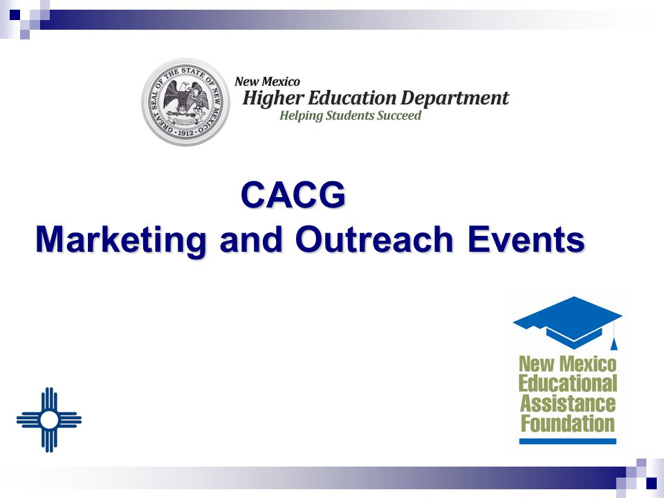 CACG Marketing and Outreach Events CACG Marketing and Outreach Events