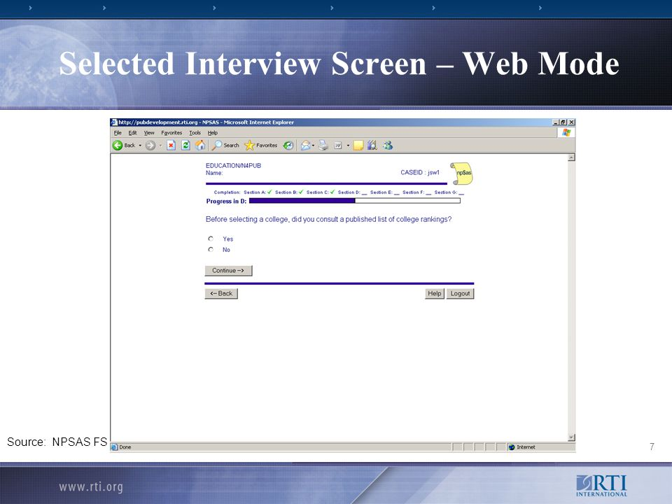 7 Selected Interview Screen – Web Mode Source: NPSAS FS