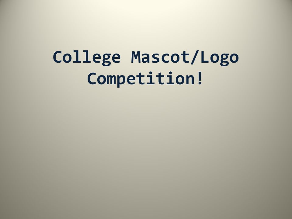 College Mascot/Logo Competition!