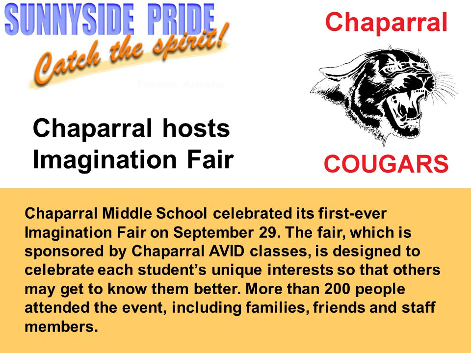 Chaparral hosts Imagination Fair Chaparral Middle School celebrated its first-ever Imagination Fair on September 29.