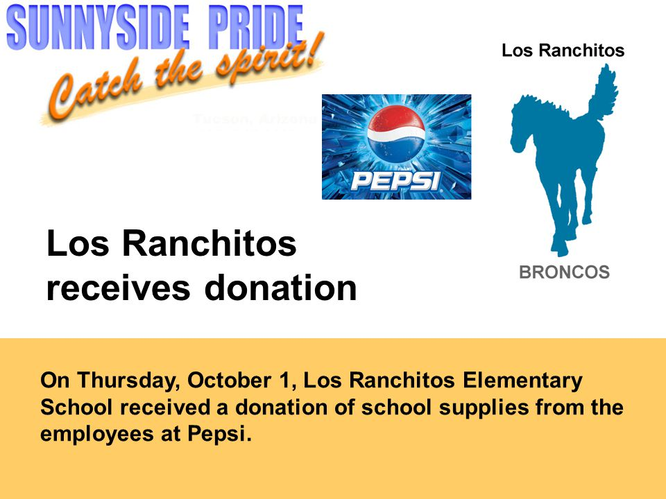 On Thursday, October 1, Los Ranchitos Elementary School received a donation of school supplies from the employees at Pepsi.