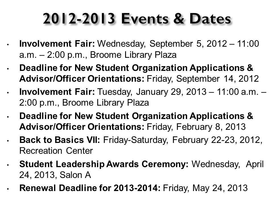 Involvement Fair: Wednesday, September 5, 2012 – 11:00 a.m.