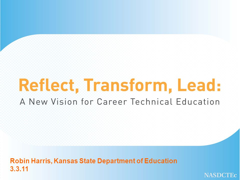Robin Harris, Kansas State Department of Education 3.3.11