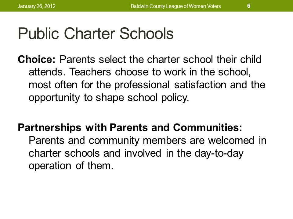 Public Charter Schools Choice: Parents select the charter school their child attends.