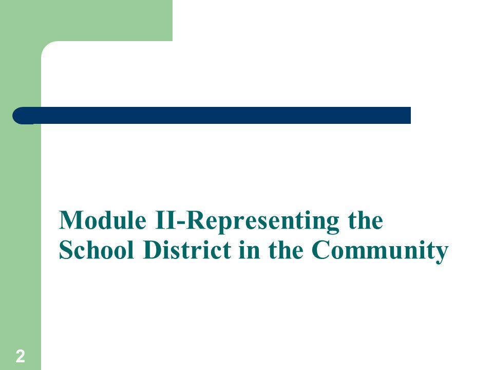2 Module II-Representing the School District in the Community