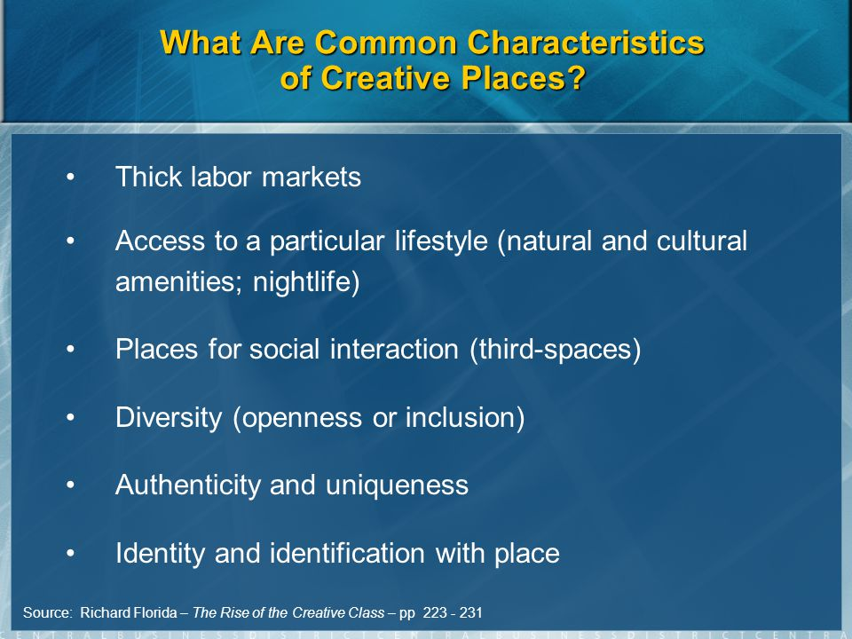 What Are Common Characteristics of Creative Places.