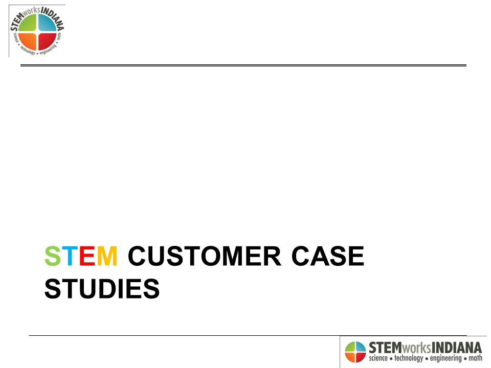 STEM CUSTOMER CASE STUDIES