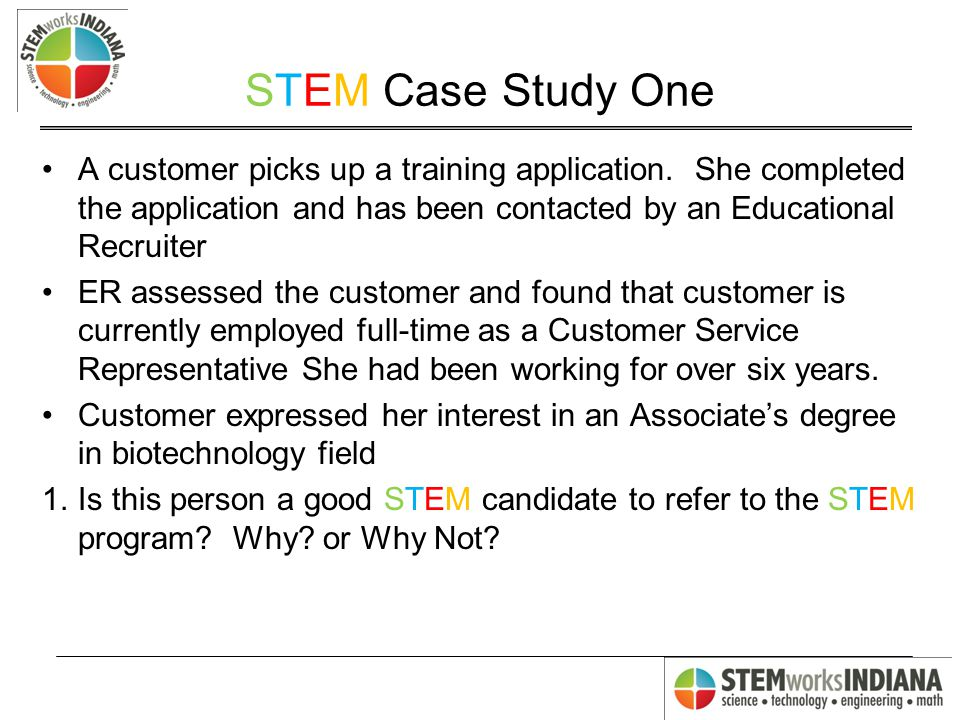 STEM Case Study One A customer picks up a training application.