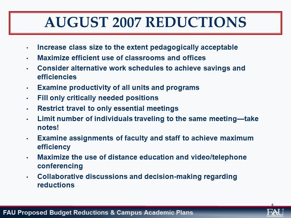 FAU Proposed Budget Reductions & Campus Academic Plans Christine E.