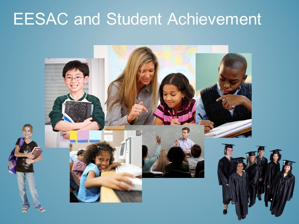 EESAC and Student Achievement