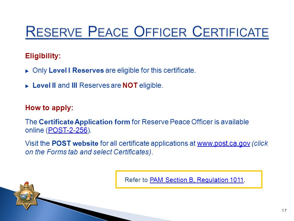 Eligibility:  Only Level I Reserves are eligible for this certificate.