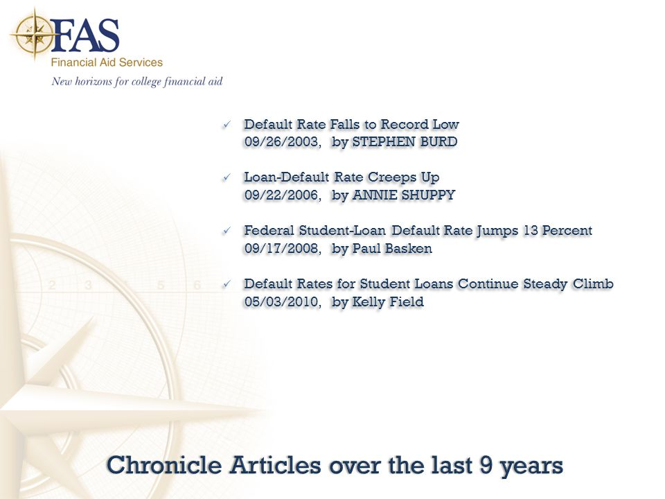 Chronicle Articles over the last 9 yearsChronicle Articles over the last 9 years Default Rate Falls to Record Low 09/26/2003, by STEPHEN BURD Loan-Def