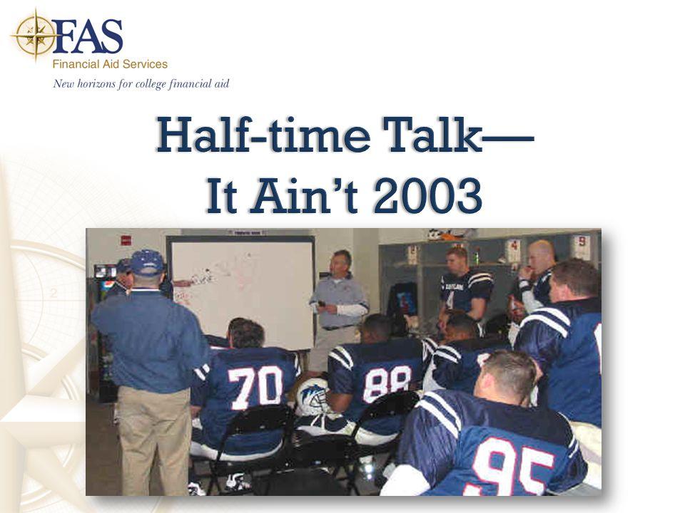 Half-time Talk— It Ain't 2003