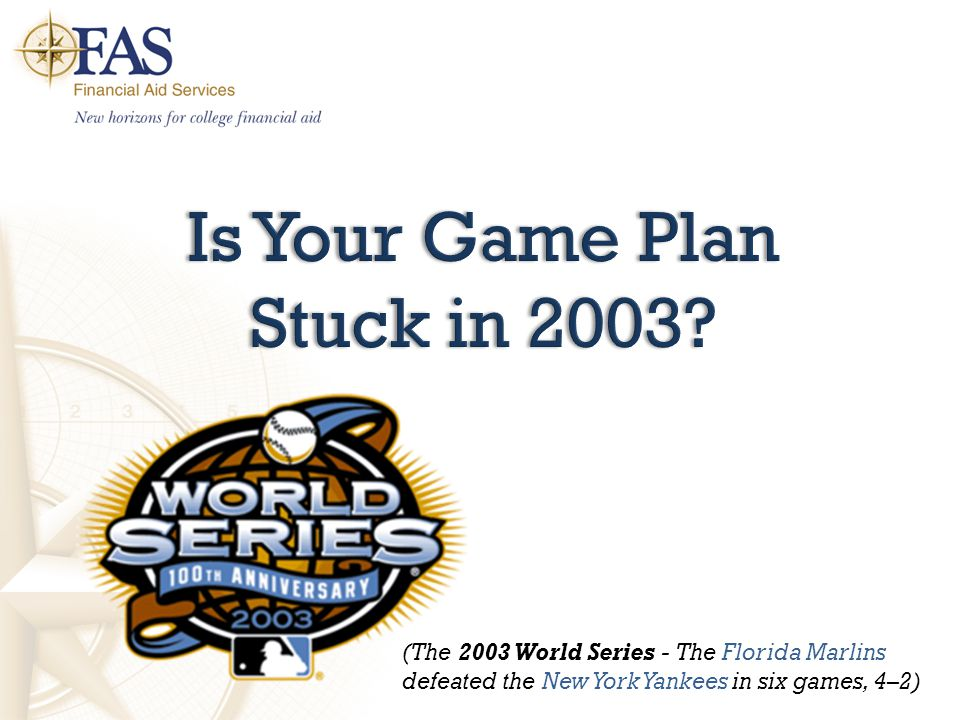Is Your Game Plan Stuck in 2003.