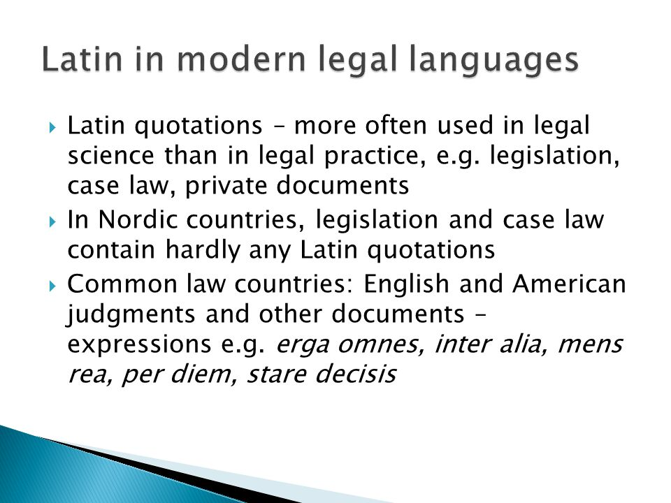  Latin quotations – more often used in legal science than in legal practice, e.g.