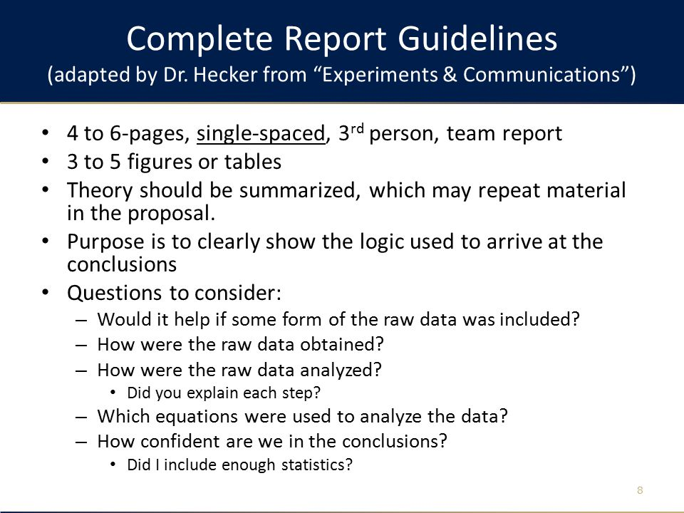 Complete Report Guidelines (adapted by Dr.