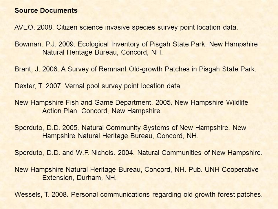 Source Documents AVEO. 2008. Citizen science invasive species survey point location data.