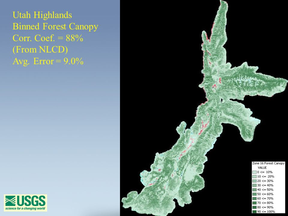 Utah Highlands Binned Forest Canopy Corr. Coef. = 88% (From NLCD) Avg. Error = 9.0%
