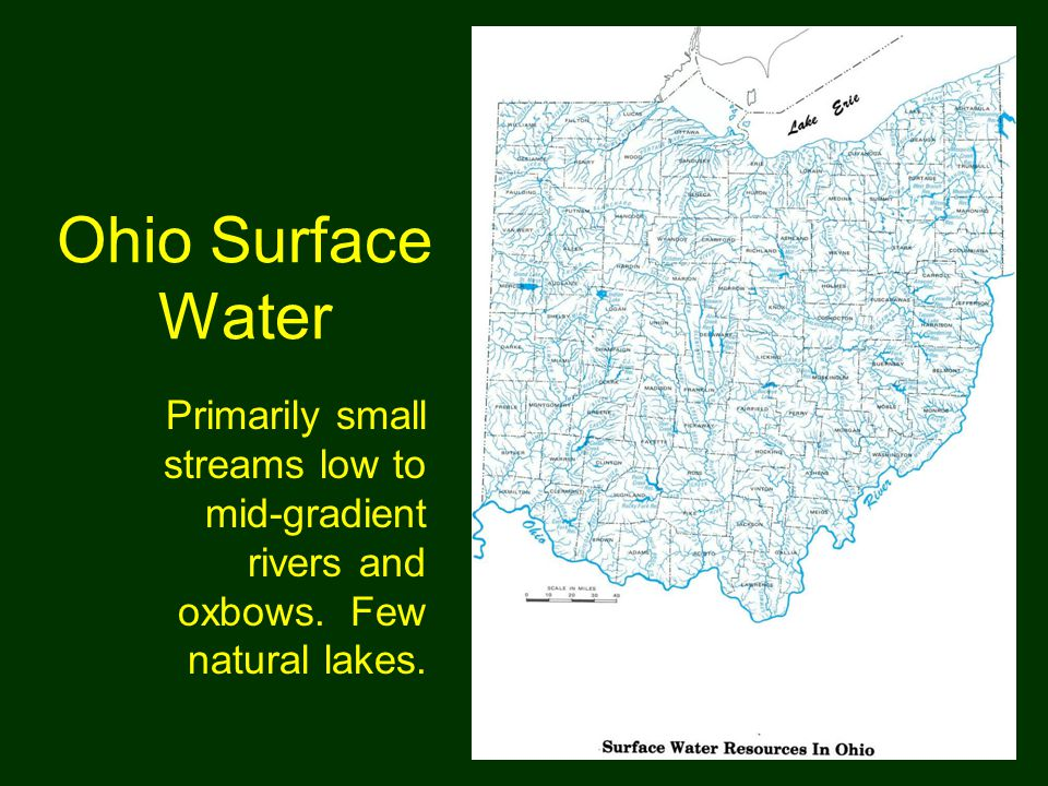 Ohio Surface Water Primarily small streams low to mid-gradient rivers and oxbows.