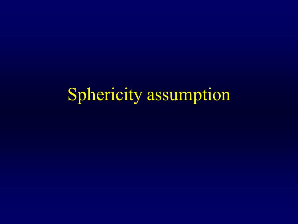 Sphericity assumption