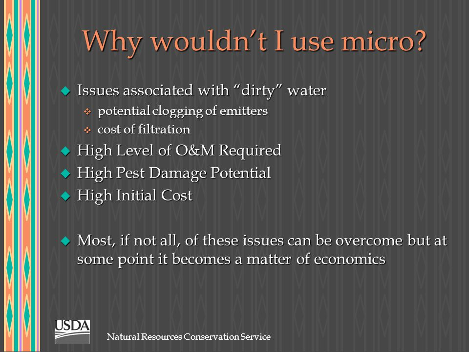 Natural Resources Conservation Service Why wouldn't I use micro.