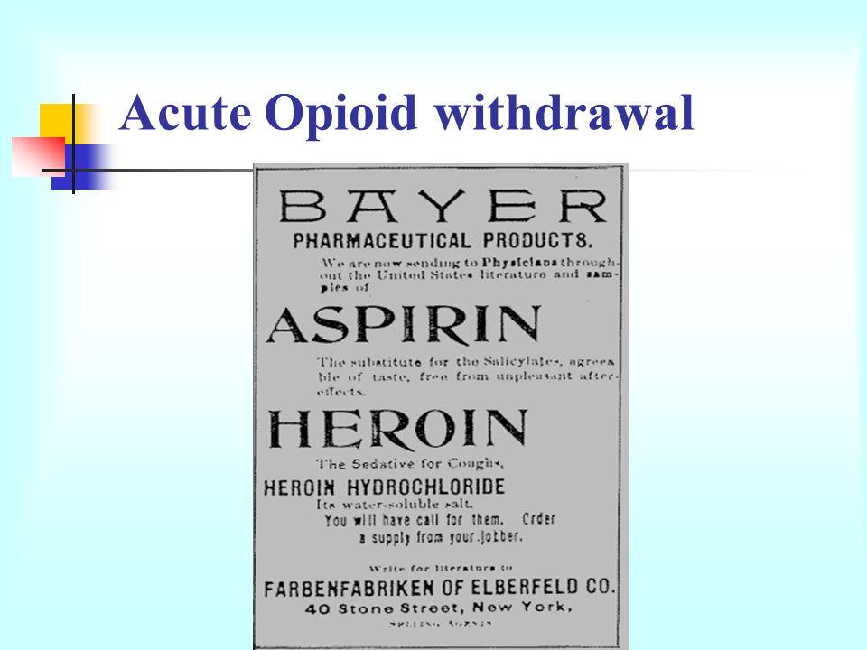 Acute Opioid withdrawal