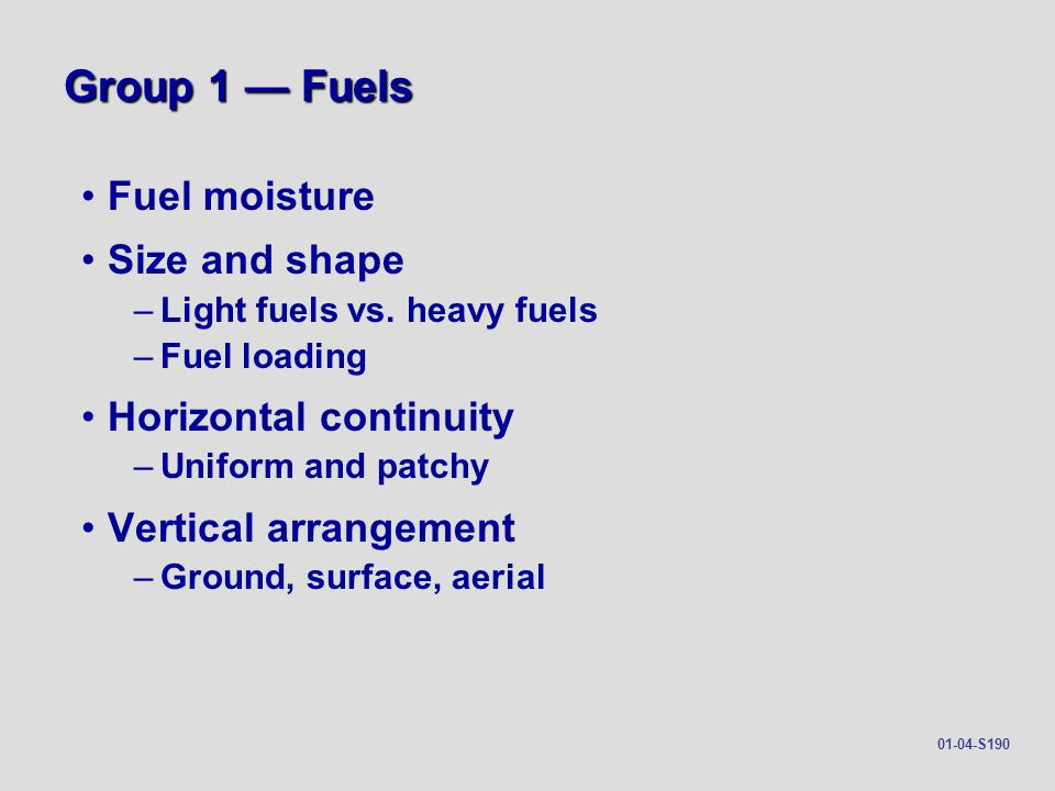 Vertical Arrangement of Fuels 01-13-S190 AERIAL FUELS: All green and dead materials located in the upper forest canopy including tree branches and crowns, snags, moss, and high shrubs.