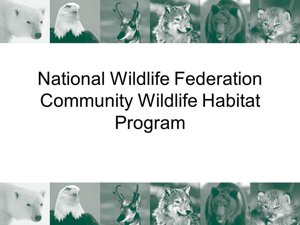 National Wildlife Federation Community Wildlife Habitat Program