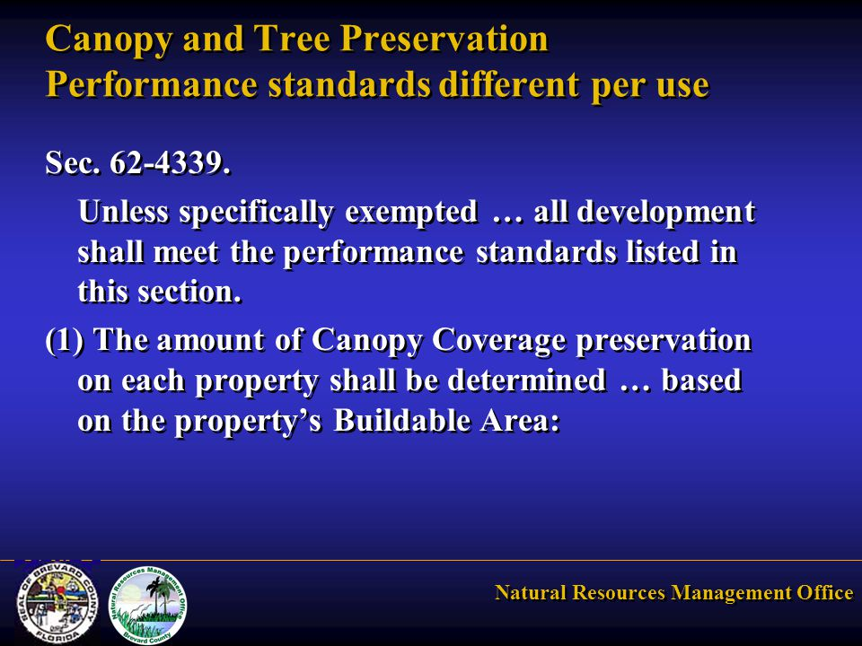 Natural Resources Management Office Canopy and Tree Preservation Performance standards different per use Sec.
