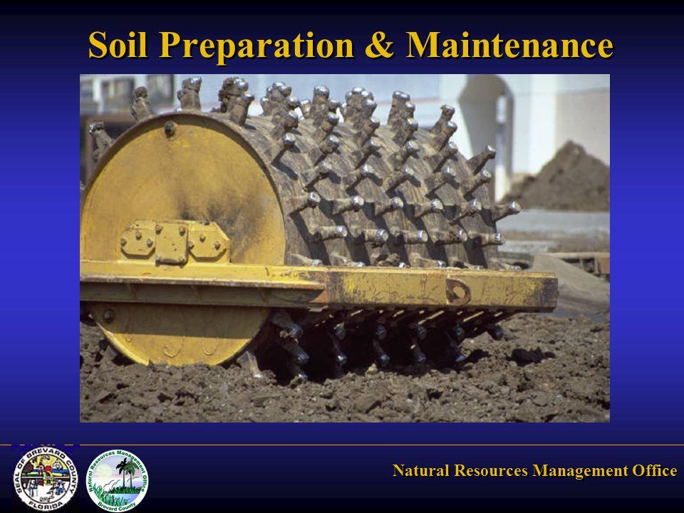 Natural Resources Management Office Soil Preparation & Maintenance