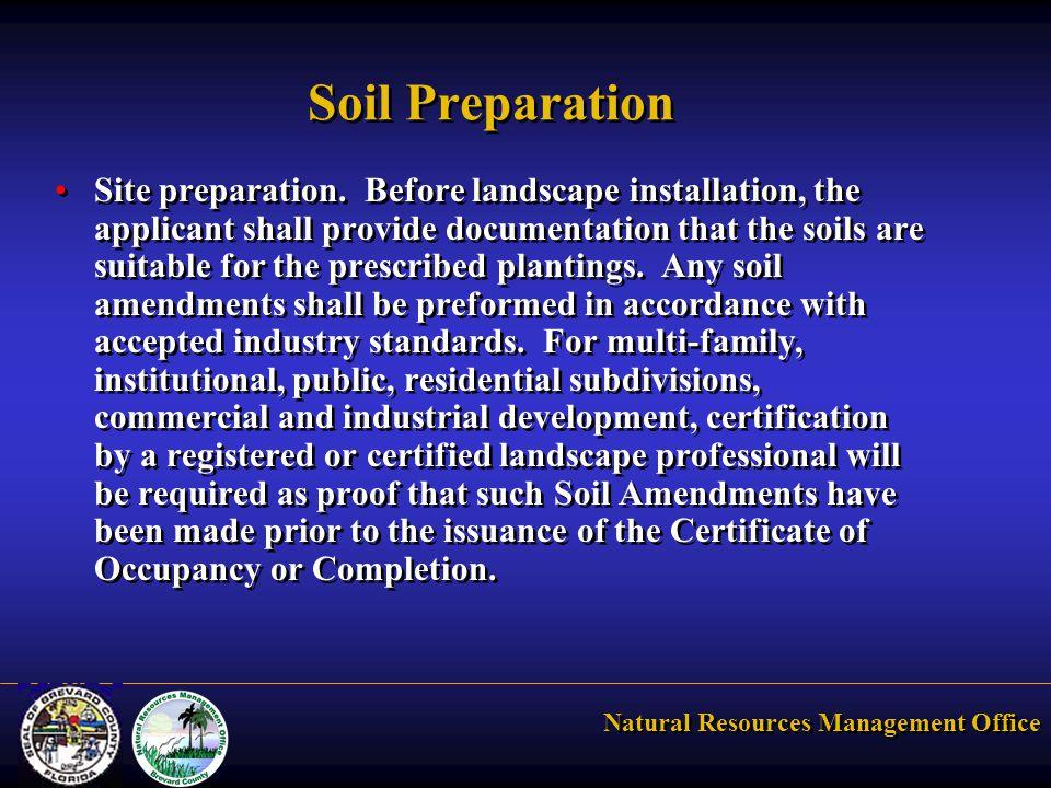 Natural Resources Management Office Soil Preparation Site preparation.