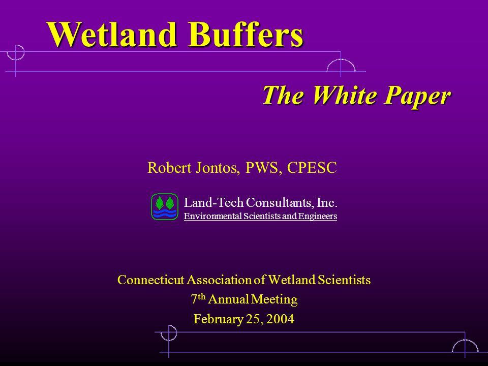 February 25, 2003CAWS 7th Annual Meeting - Buffers2 Status of Buffers in Connecticut Topics to be covered: Summary of 2003 Presentation Introduction Objectives Findings Recommendations