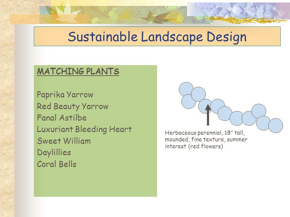 Sustainable Landscape Design Enjoy your landscapes!