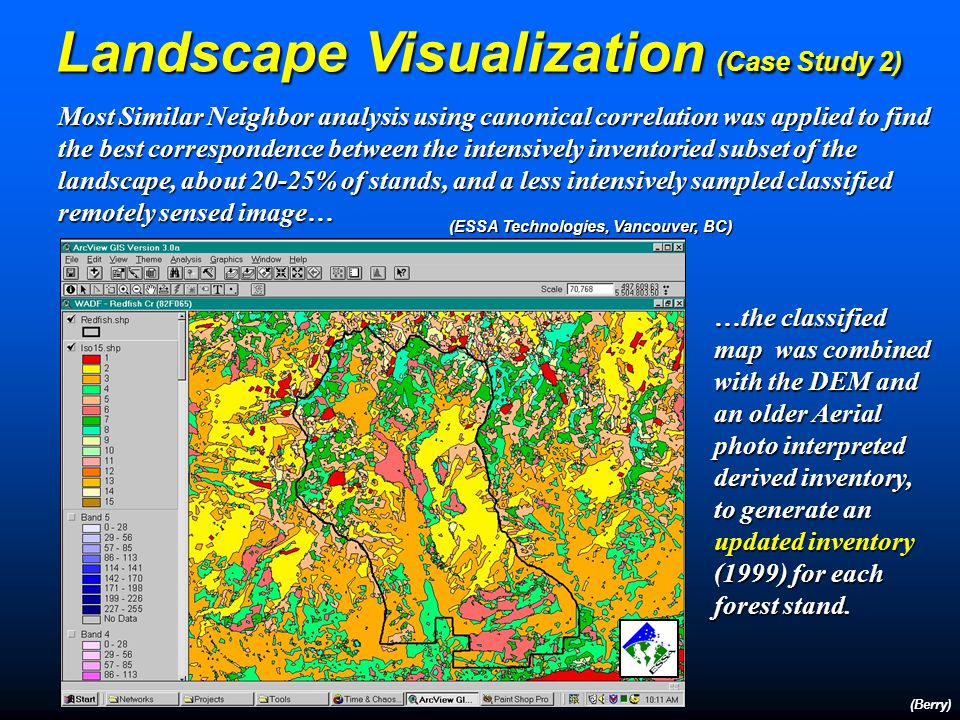 Landscape Visualization (Case Study 2) (Berry) Analysis of topographic information, provincial forest inventory and Landsat imagery of the Redfish Cre