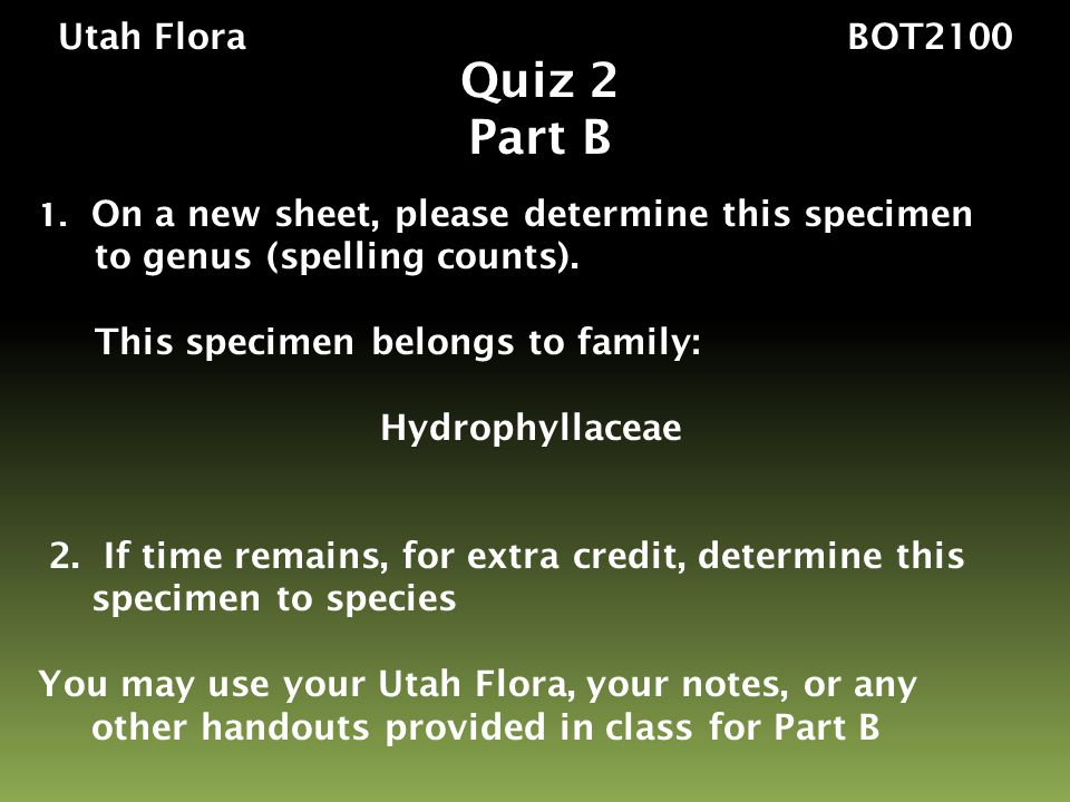 Utah Flora BOT2100 Quiz 2 Part B 1.