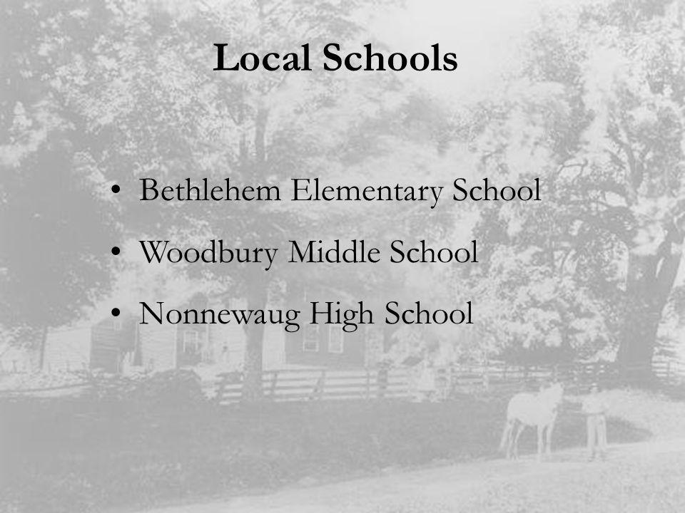 Local Schools Bethlehem Elementary School Woodbury Middle School Nonnewaug High School