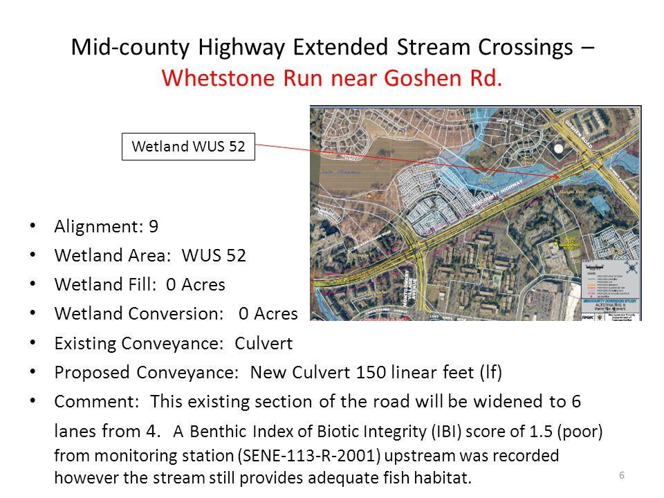 Mid-county Highway Extended Stream Crossings – Whetstone Run near Goshen Rd.