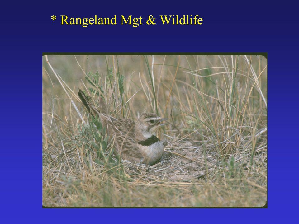 * Rangeland Mgt & Wildlife