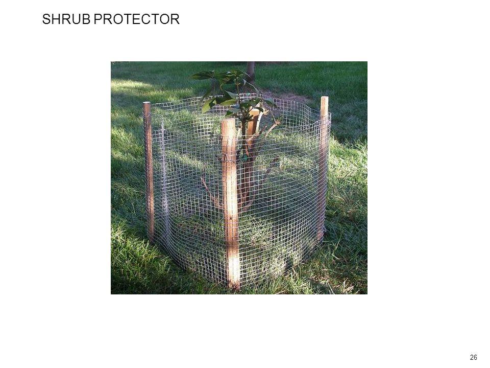 26 SHRUB PROTECTOR