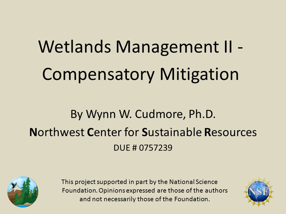 Wetlands Management II - Compensatory Mitigation By Wynn W.